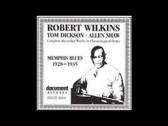 Robert Wilkins- Rolling Stone - Part 1 - YouTube