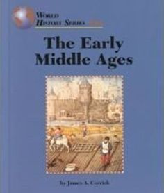 The Early Middle Ages (World History Series) by James A. ... https://www.amazon.com/dp/B01F9QU0N6/ref=cm_sw_r_pi_dp_x_QEtMybK28YYAV