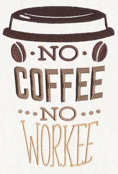 Funny Coffee Apron, Server Apron, Coffee Break - No Coffee No Workee Embroidered 8 oz Organic Cotton - Products - Coffee Recipes Coffee Is Life, I Love Coffee, Coffee Break, Best Coffee, Coffee Lovers, Morning Coffee, Coffee Facts, Coffee Quotes, Coffee Humor