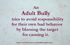 Narcissistic abuse bullying from hell Narcissistic Behavior, Narcissistic Sociopath, Narcissistic Personality Disorder, Adult Bullies, Bullying Quotes, Blaming Others, Abusive Relationship, Relationships, It Goes On