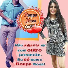 Quer agradar no #DiaDosNamorados? Dê roupa de presente. Na Roupa Nova Outlet você pode. #RoupaNova #Moda #PreçoBaixo