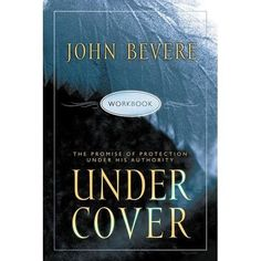 Under Cover: The Promise of Protection Under His Authority, Workbook