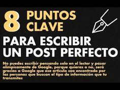 8 Puntos Clave para Escribir un Post Perfecto - YouTube  Escribir un #PostPerfeto es posible y fácil. Mira el video