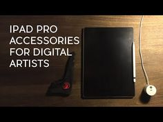 iPad Pro Accessories for Digital Artists - YouTube