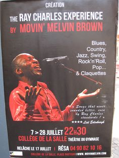 The music of Ray Charles in Avignon. Ray Charles, Festival Posters, Edinburgh, Theater, Blues, Songs, Pop, Music, Gym