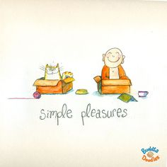 Today's Buddha Doodle - quite simply the best ~ simple pleasures