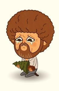 "Bob Ross Mourning happy little trees ""Mourning"" by Mike Mitchell aka Sir Mitchell --- why does this make me so sad? Mike Mitchell, Walter White, Bob Ross Funny, Batman, Bob Ross Happy Trees, Charlie Brown, Happy Little Trees, Bob Ross Paintings, Pop Culture Art"