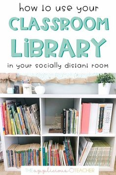 How to keep your classroom library open this school year. Love these suggestions for a safe classroom library . TheAppliciousTeacher.com