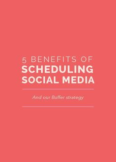 You need this! 5 Benefits of Scheduling Social Media...with #buffer --