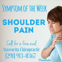 Symptom of the Week: Shoulder Pain Hip Pain, Neck Pain, Chiropractic, Appointments, Pain Relief, How To Plan, Shoulder, Liberty, Sore Neck