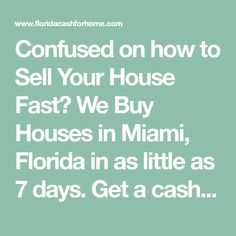 Confused on how to Sell Your House Fast? We Buy Houses in Miami, Florida in as little as 7 days. Get a cash offer on your house today! Sell My House Fast, Selling Your House, American Express Gold, Gas Chainsaw, Cash From Home, Miami Houses, We Buy Houses, Upcoming Artists, Pints