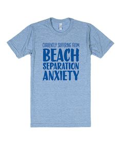 Look at this Athletic Blue 'Beach Separation Anxiety' Crewneck Tee on #zulily today!