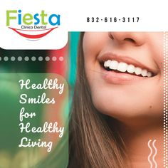 expert professionals give you effective treatments so you have wonderful smiles Healthy Living, Smile, Fiesta Party, Healthy Lifestyle, Healthy Life
