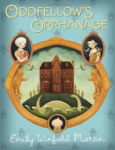 Oddfellow's Orphanage by Emily Winfield Martin http://www.amazon.com/dp/0375870946/ref=cm_sw_r_pi_dp_0bnUvb0TYCBJ2