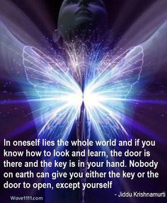 In oneself lies the whole world