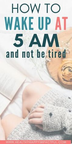 Ways To Wake Up, How To Wake Up Early, Self Development, Personal Development, 5am Club, Self Determination, Thing 1, Getting Up Early, Self Care Routine