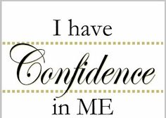 SIGNS THAT WILL TELL YOU ARE CONFIDENT