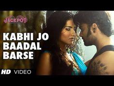 """Kabhi Jo Badal Barse"" Song Video Jackpot | Arijit Singh | Sachiin J Jos...Presenting Jackpot movie latest video ""Kabhi Jo Baadal Barse"" in voice of Arijit Singh featuring Sachiin J Joshi, Sunny Leone Song: KABHI JO BAADAL BARSE Singer: ARIJIT SINGH Music: SHARIB, TOSHI Lyrics: TURAZ, AZEEM SHIRAZI Enjoy and stay connected with us!!"