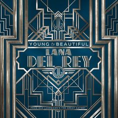 """LISTEN: Lana Del Rey """"Young And Beautiful"""" (#TheGreatGatsby OST)"""