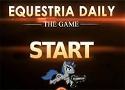 MLP Equestria Daily The Game
