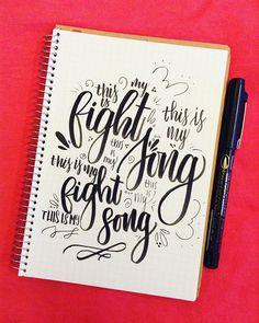 My theme song #rachelplatten #fightsong #fightsonglyrics #bestrong #themesong #lettering #handlettering #brushlettering #cutelettering #lyriclettering