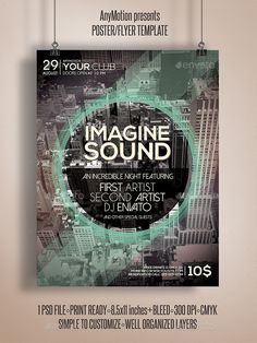 Imagine Sound flyer template or poster template designed to promote any kind of music event, concert, festival, party or weekly event in a music club and other kind of special evenings. http://graphicriver.net/item/imagine-sound-flyer-/10904254