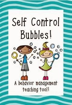 Self-Control Bubbles: A behavior management teaching tool (with FREE printable!)