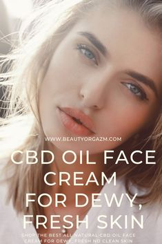 Face cream with organic CBD + HEMP Oil, perfect for dry, sensitive skin. Solve all of your skin problems with this powerful, incredible face cream. This lightweight moisturizer will leave your skin glowy. Natural Face Cream, All Natural Skin Care, Natural Beauty, Skin Care Routine 30s, Skincare Routine, Cbd Hemp Oil, Too Faced, Dewy Skin, Skin Problems