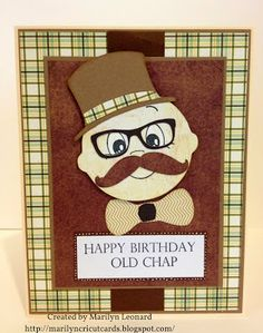 ~ Marilyn's Cricut Cards ~: Old Chap.  Uses Cricut Craft Room Mustaches and Glasses and Paper Doll Dress Up.