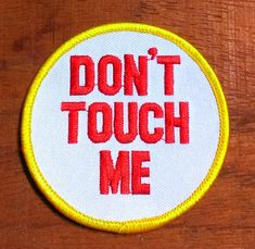 Vintage 1970's IronOn Don't Touch Me by batchesOpatches on Etsy