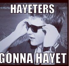 Hayeters gonna hayet