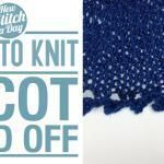 How to Knit the Picot Bind Off # tight Braids up dos # two tight Braids # tight Braids up dos