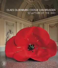 Claes Oldenburg and Coosje van Bruggen - Vallmo