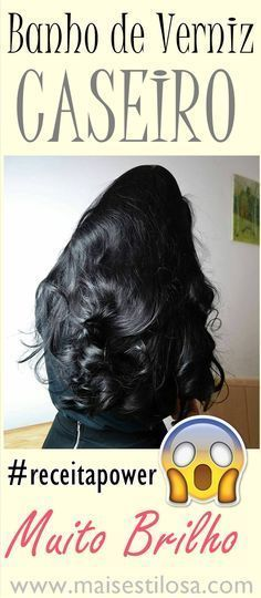 Banho de Verniz Caseiro: Cabelo com MUITO BRILHO e MACIEZ! #banhodeverniz #banhodevernizcaseiro #hidratação #hidrataçãocaseira #reconstrução #reconstruçãocaseira #cronogramacapilar #hair #receitacaseira #dicas #dicasdecabelo #natural #natureba #dicasdebeleza #projetorapunzel #longhair #diy #facavocemesma #beauty #hair #homemade
