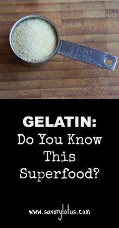 Gelatin: Do you know this SUPERFOOD? |  savorylotus.com #gelatin #guthealth