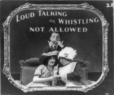 These humorous photographic slides, circa 1912, kindly inform movie theater audiences of basic theater etiquette. It turns out that even a century ago, talking was a problem at movie theaters (even...
