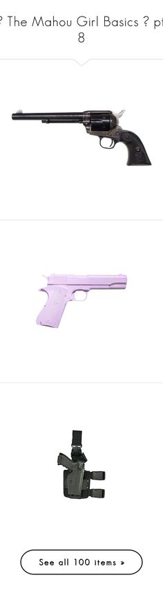 """""""♡ The Mahou Girl Basics ♡ pt. 8"""" by ashleeritson ❤ liked on Polyvore featuring weapons, guns, fillers, accessories, armas, filler, zombies, knives, supernatural and other"""