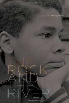"""""""Rock and the River"""" by Kekla Magoon is an ALA Coretta Scott King/John Steptoe New Talent Award-winner.  Sam, the son of a Civil Rights activist, is drawn to the Black Panther movement after finding some literature under his older brother's bed.  He feels like he's between """"the rock and the river,"""" and must decide which side (violence or non-violence) is right.  Students can debate both sides. ELA Literacy.RH.6-8.4, RH.6-8.5, RH.6-8.6. ELA Literacy RL8.2, RL.8.4, RL.8.5, & RL.8.6. ~ By Jodi…"""