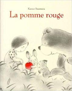 et La pomme rouge Album Jeunesse, Animal Help, Petite Section, Reading Passages, Babies First Christmas, Do It Right, Children's Book Illustration, Book Illustrations, Conte
