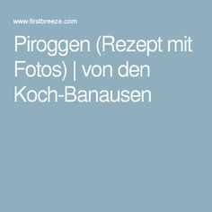 Piroggen (Rezept mit Fotos) | von den Koch-Banausen
