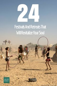 2016 will be full of festivals, retreats and gatherings to suit a wide variety of spiritual paths. From Burning Man to virtual meditation retreats, take a look at the list of this year's spiritual festivals to see which one calls to you.