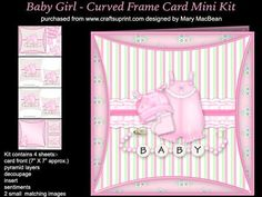 Baby Girl Curved Frame Card Mini Kit on Craftsuprint - View Now!