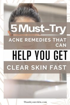 Here we have compiled 5 quick acne treatments for clear skin that you can use right now. Don't forget to check it out.#skin remedies for acne #skin care #clear skin#skin remedies for acne #skin care #clear skin