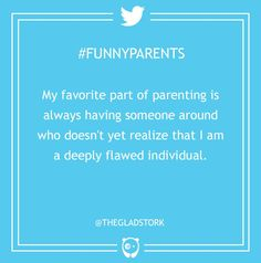 25 Honest Moms And Dads Share Their Most Hilarious Parenting Moment.
