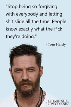 Encouragement Quotes, Wisdom Quotes, True Quotes, Great Quotes, Quotes To Live By, Motivational Quotes, Inspirational Quotes, Positive Quotes, Tom Hardy Quotes