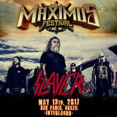 The mighty Slayer will be playing Maximus Festival in Brazil!