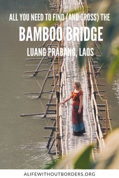 Everything you need to know to find and cross the iconic bamboo bridge Luang Prabang, Laos. #Laos #LuangPrabang #BambooBridgeLuangPrabang | Laos Travel | Things to do in Luang Prabang | Bamboo Bridge Luang Prabang | #ALWB Luang Namtha, Luang Prabang, Stuff To Do, Things To Do, Small Bridge, Laos Travel, Bamboo Poles, Travel Things, Local Attractions