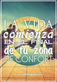 La vida comienza en el final de tu zona de confort
