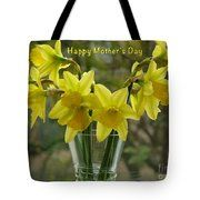 Daffodils Mother's Day Greeting Tote Bag by Joan-Violet Stretch