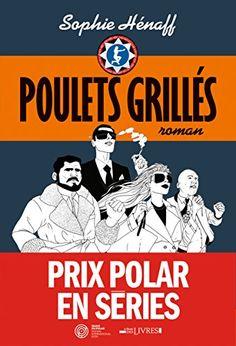 Poulets grillés de Sophie Hénaff http://www.amazon.fr/dp/2226314717/ref=cm_sw_r_pi_dp_gtMPvb13MF5VC
